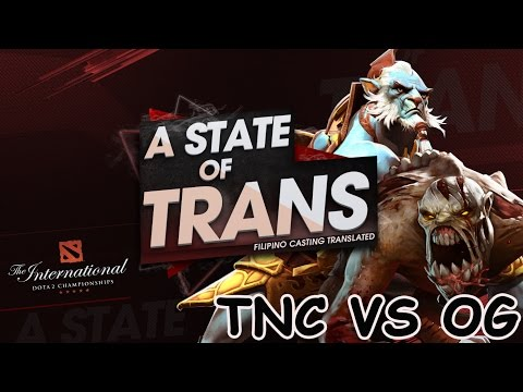 A State Of Trans | TNC vs OG | TI6 - Game 1
