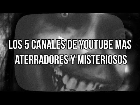 Los 5 canales de YouTube más aterradores y misteriosos
