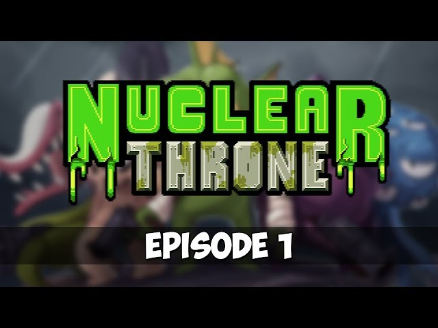 Nuclear Throne - Episode 1 - Gone Fish'n
