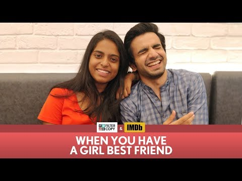 FilterCopy | When You Have A Girl Best Friend | Ft. Ayush Mehra and Nayana Shyam thumbnail