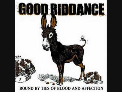 Good Riddance - Made To Be Broken
