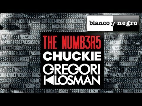 Chuckie & Gregori Klosman - The Numb3r5 (Original Club Mix)