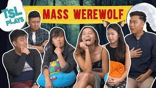TSL Plays: Mass Werewolf!