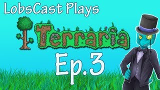 Let's Play Terraria - Ep.3 - The Boulder