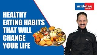 Dr. Mickey Mehta's Tips for Healthy Eating Habits| Part 1|