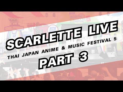 Scarlette - Minilive Concert - Thai Japan Anime & Music Festival 2015 - Part 2