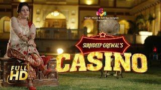 Casino HD Song | New Punjabi songs 2017 | Sukhdeep Grewal | Latest Punjabi Songs 2017 | Goyal Music