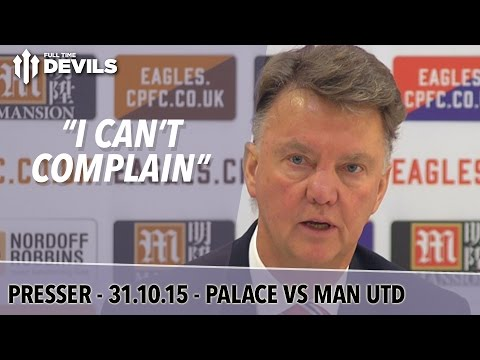 Crystal Palace 0-0 Manchester United | Louis Van Gaal Post Match Press Conference