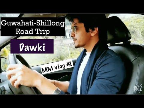 #GreatIndia- #Vlog1 |Guwahati to Shillong Road Trip | Dawaki | Umiam Lake