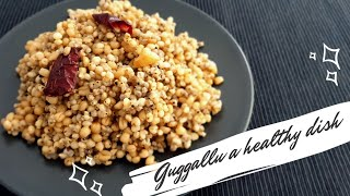 Guggallu | Lockdown Recipe | Healthy Diet recipe | Quick & Easy recipe