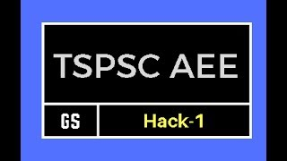 TSPSC AEE General Studies || Hack - 1