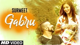 Gabru : Surmeet (Full Song) Jay K | Dalvir Sarobad | Shubh Karman | Latest Punjabi Songs 2018