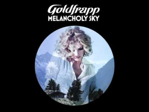 Goldfrapp - Melancholy Sky (HQ)