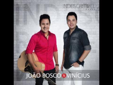 João Bosco & Vinícius - Indescritível - 2014 - CD Completo