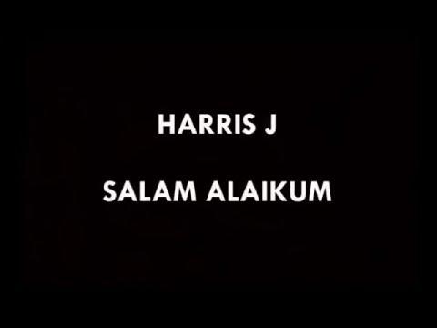 Salam Alaikum Lyrics - Harris J