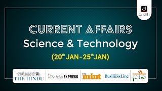 Current Affairs - Science & Technology (20th Jan - 25th Jan)