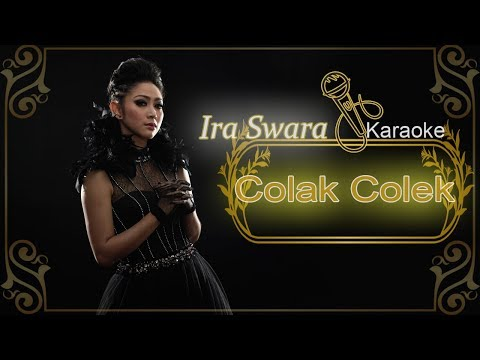 Ira Swara - Colak Colek