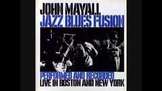 John Mayall   Jazz Blues Fusion