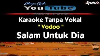 Karaoke Vodoo - Salam Untuk Dia