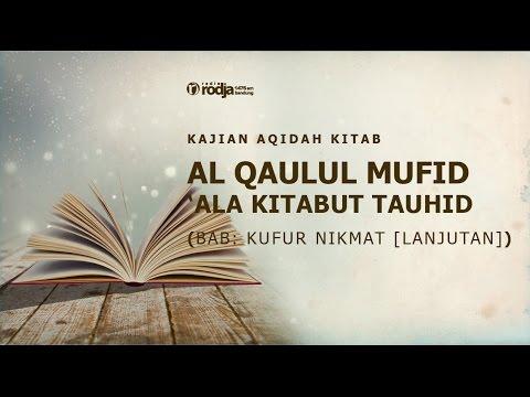 Ustadz Abu Haidar As Sundawy   Al Qaulul Mufid 'Ala Kitabut Tauhid   Bab