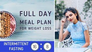 Intermittent Fasting Full Day Meal Plan For Weight Loss | 1200 Calories Full Day Diet Plan