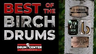 The Best Birch Drum Sets
