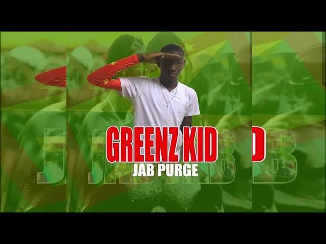 Greenz Kid - Jab Purge {Jab Doh Fraid Nobody}{Pink Panther Riddim 4} [Soca 2019] thumbnail