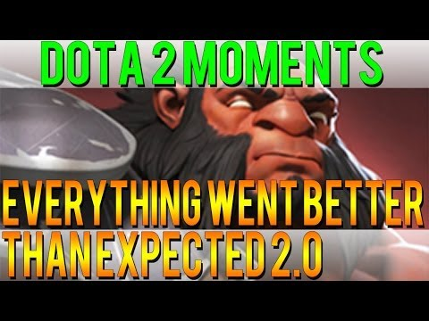 Dota 2 Moments - Everything Went Better Than Expected 2.0