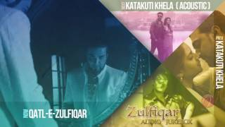 QATL -- E -- ZULFIQAR . Full Video Song 2016