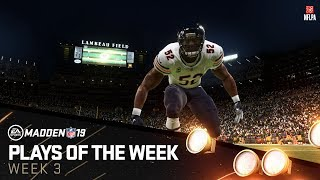 Madden 19 - Plays of the Week 3