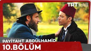 Payitaht Abdülhamid - Payitaht Abdülhamid 10. Bölüm 5 Mayıs 2017 Tek Parça HD İzle