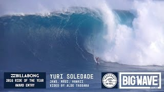 Yuri Soledade at Jaws  - 2016 Billabong Ride of the Year Entry - WSL Big Wave Awards