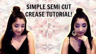 Simple Semi Cut Crease Tutorial | Meher Kalwani