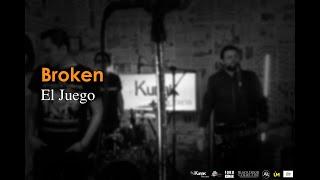 Broken - El Juego. Vive La Música 2018