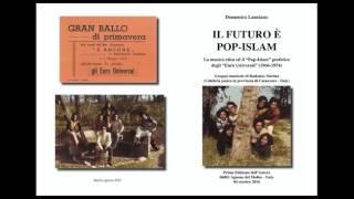 THE EURO UNIVERSAL   ESPERIMENTI DI POP ISLAM (1971- 1978)
