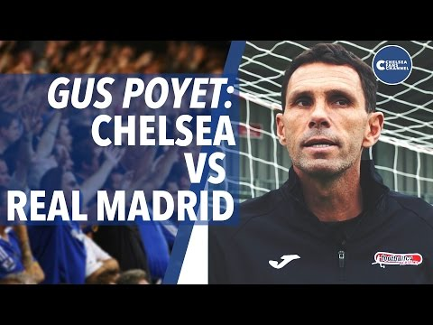 Gus Poyet on CHELSEA vs REAL MADRID | Chelsea Fans Channel