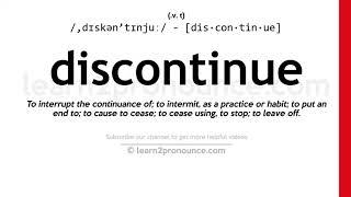 How to pronounce Discontinue   English pronunciation