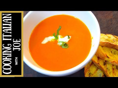World's Best Tomato Soup Tuscan Style Cooking Italian with Joe