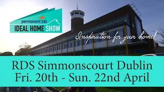 permanent TSB Ideal Home Show – RDS – Spring 2018