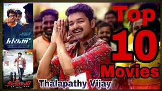 Thalapathy Vijay Top 10 Highest Grossing Movies(Box Office King)