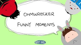 OHMWRECKER Funny Moments Compilation (+中文CC字幕)