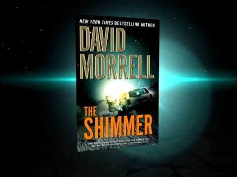 THE SHIMMER  by David Morrell, Creator of Rambo
