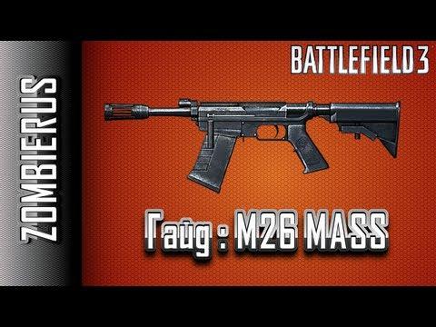 Battlefield 3 Гайд: M26 MASS