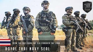 ROYAL THAI NAVY SEAL l From the sky,From the sea,Conquer the land l