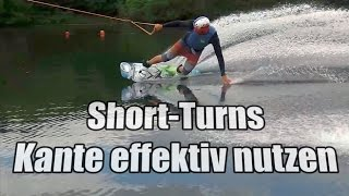 Short-Turns | Kante effektiv nutzen | Wakeboard Tutorial
