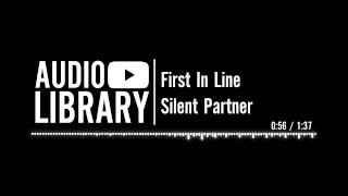 First In Line - Silent Partner