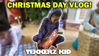 Christmas Day Vlog!!   OPENING PRESENTS!!   Tekkerz Kid
