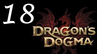 Dragon's Dogma Walkthrough - Part 18 HD Gameplay Dragons Dogma DD PS3 XBOX 360
