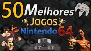 50 MELHORES JOGOS DO NINTENDO 64