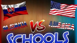Schools in America vs schools in Europe(Slovakia)